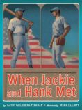 When Jackie and Hank Met